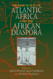Archaeology of Atlantic Africa and the African Diaspora, Paperback Book