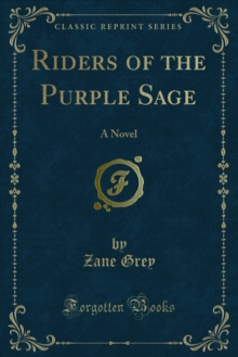 Riders of the Purple Sage : A Novel, PDF eBook