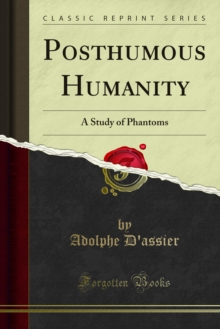 Posthumous Humanity : A Study of Phantoms, PDF eBook