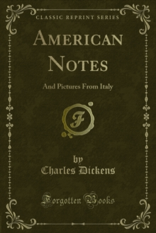American Notes : And Pictures From Italy, PDF eBook