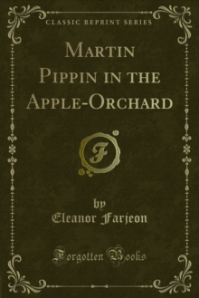 Martin Pippin in the Apple-Orchard, PDF eBook