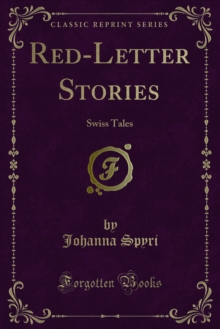 Red-Letter Stories : Swiss Tales, PDF eBook