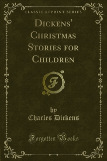 Dickens' Christmas Stories for Children, PDF eBook