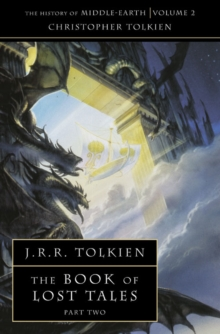 The Book of Lost Tales 2, Paperback Book