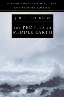 The Peoples of Middle-earth, Paperback / softback Book