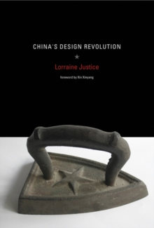 China's Design Revolution, Hardback Book
