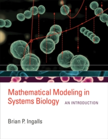 Mathematical Modeling in Systems Biology : An Introduction, Hardback Book