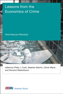 Lessons from the Economics of Crime : What Reduces Offending?, Hardback Book