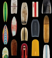 Surf Craft : Design and the Culture of Board Riding, Hardback Book