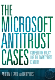 The Microsoft Antitrust Cases : Competition Policy for the Twenty-first Century, Hardback Book