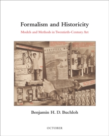 Formalism and Historicity : Models and Methods in Twentieth-Century Art, Hardback Book