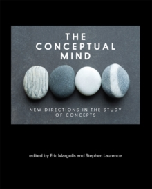 The Conceptual Mind : New Directions in the Study of Concepts, Hardback Book