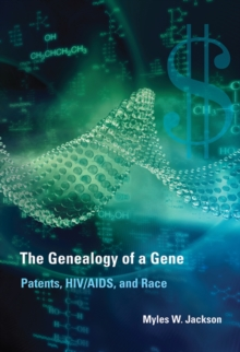 The Genealogy of a Gene : Patents, HIV/AIDS, and Race, Hardback Book