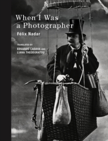 When I Was a Photographer, Hardback Book