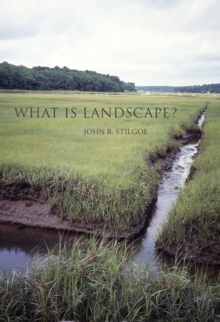 What Is Landscape?, Hardback Book