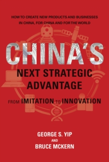 China's Next Strategic Advantage : From Imitation to Innovation, Hardback Book