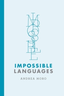 Impossible Languages, Hardback Book