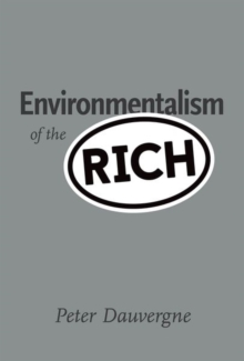 Environmentalism of the Rich, Hardback Book