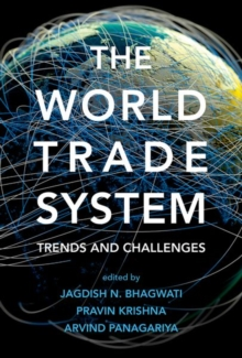 The World Trade System : Trends and Challenges, Hardback Book