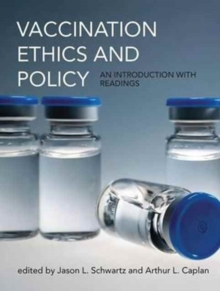 Vaccination Ethics and Policy : An Introduction with Readings, Hardback Book