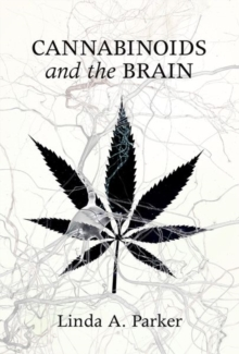 Cannabinoids and the Brain, Hardback Book