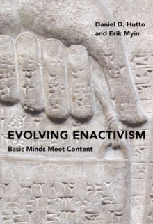 Evolving Enactivism : Basic Minds Meet Content, Hardback Book
