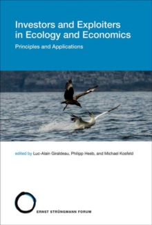 Investors and Exploiters in Ecology and Economics : Principles and Applications, Hardback Book