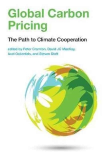 Global Carbon Pricing : The Path to Climate Cooperation, Hardback Book