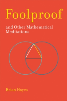 Foolproof, and Other Mathematical Meditations, Hardback Book