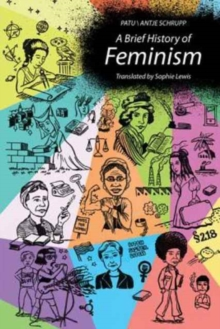 A Brief History of Feminism, Hardback Book