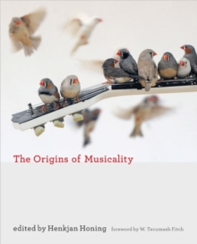 The Origins of Musicality, Hardback Book