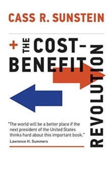 The Cost-Benefit Revolution, Hardback Book