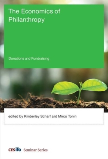 The Economics of Philanthropy : Donations and Fundraising, Hardback Book