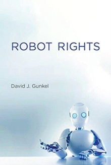 Robot Rights, Hardback Book