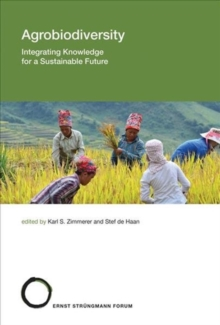 Agrobiodiversity : Integrating Knowledge for a Sustainable Future Volume 24, Hardback Book