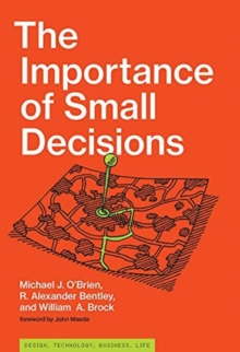 The Importance of Small Decisions, Hardback Book