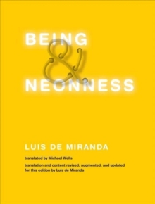 Being and Neonness, Hardback Book
