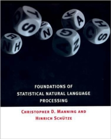 Foundations of Statistical Natural Language Processing, Hardback Book