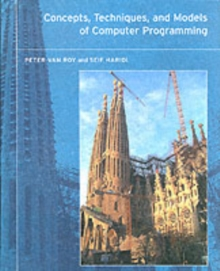 Concepts, Techniques, and Models of Computer Programming, Hardback Book