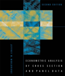 Econometric Analysis of Cross Section and Panel Data, Hardback Book