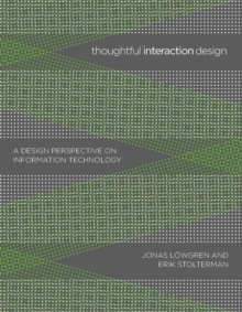 Thoughtful Interaction Design : A Design Perspective on Information Technology, PDF eBook