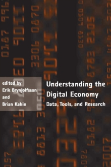 Understanding the Digital Economy : Data, Tools, and Research, PDF eBook