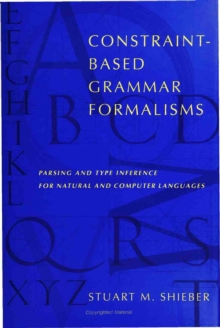 Constraint-Based Grammar Formalisms - Parsing and Type Inference for Natural and Computer Languages, PDF eBook