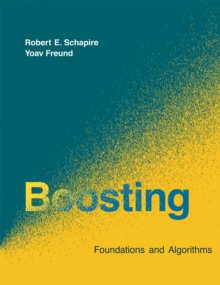 Boosting : Foundations and Algorithms, PDF eBook