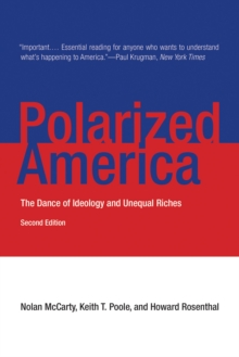 Polarized America : The Dance of Ideology and Unequal Riches, EPUB eBook