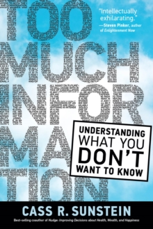 Too Much Information : Understanding What You Don't Want to Know, PDF eBook