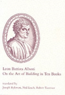 On the Art of Building in Ten Books, Paperback Book