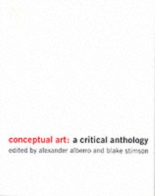 Conceptual Art : A Critical Anthology, Paperback / softback Book