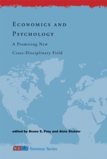 Economics and Psychology : A Promising New Cross-Disciplinary Field, Paperback / softback Book