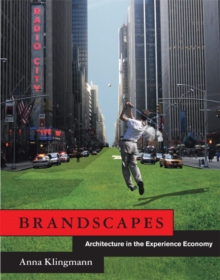 Brandscapes : Architecture in the Experience Economy, Paperback Book